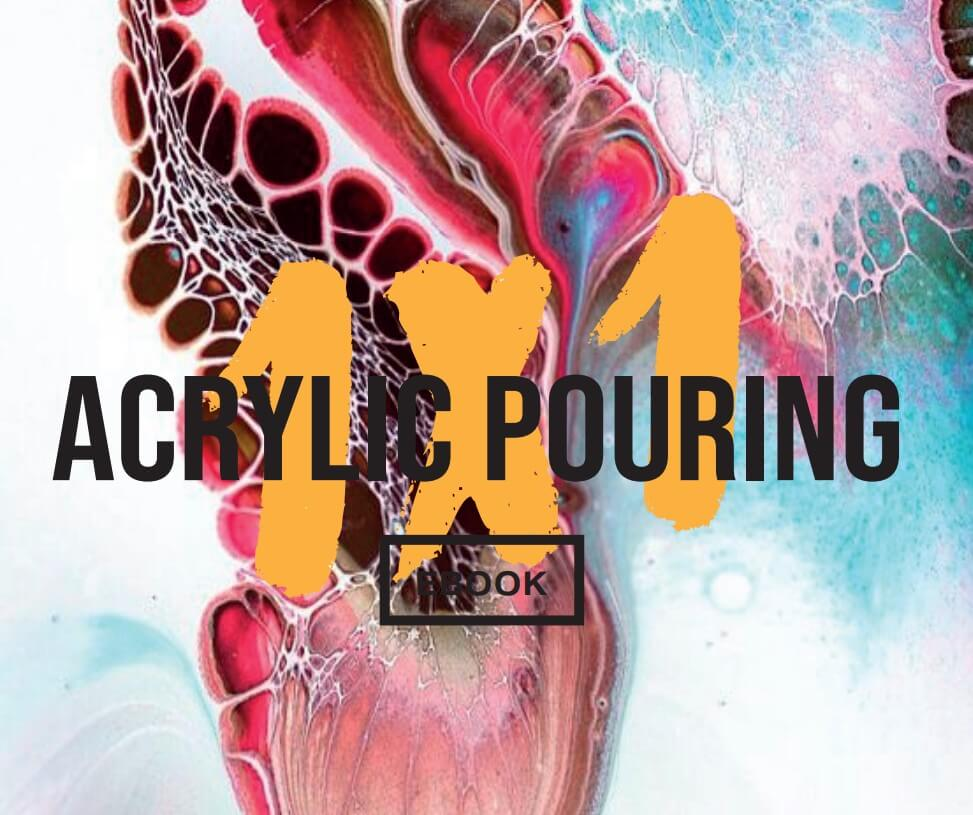 Acrylic Pouring 1 x 1 E-Book Cover
